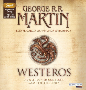 """Hörprobe #3: Die Chronik eine fantastischen Welt: """"Westeros"""""""