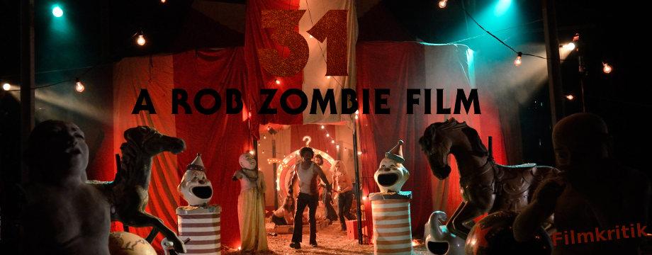 31 – A Rob Zombie Film (2016)