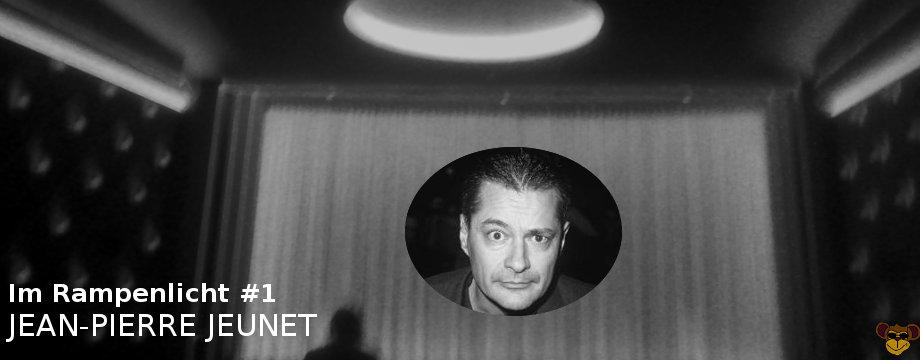 Im Rampenlicht #1: Jean-Pierre Jeunet
