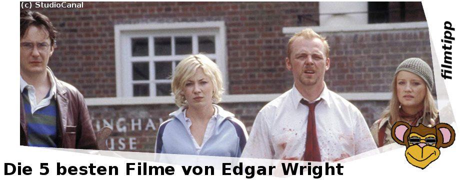 Die fünf besten Filme von Edgar Wright   Shaun of the Dead