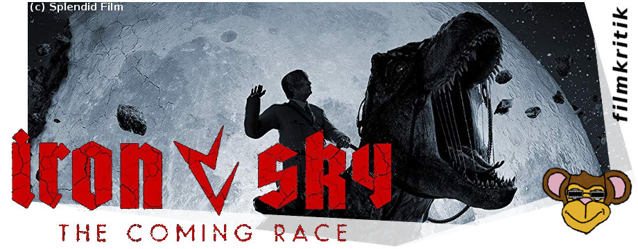 Iron Sky The Coming Race_Filmkritik | Jetzt im Handel